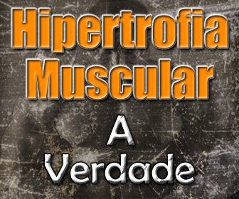 E-book sobre as verdades da Hipertrofia Muscular