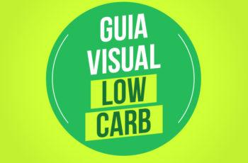 GUIA VISUAL LOWCARB COM 32 EXEMPLOS