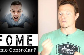 FOME, COMO CONTROLAR?