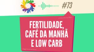 Tribo Forte Podcast 073