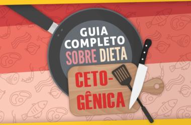GUIA COMPLETO PARA DIETA CETOGÊNICA