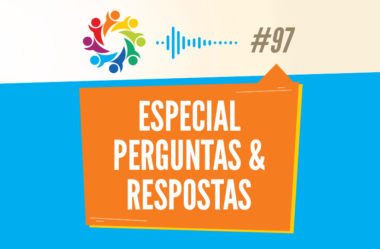 TRIBO FORTE #097 – ESPECIAL PERGUNTAS & RESPOSTAS