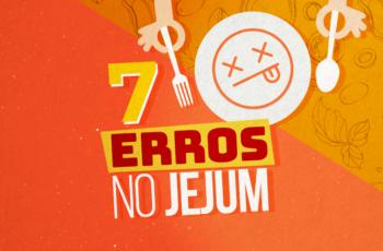OS 7 MAIORES ERROS NO JEJUM INTERMITENTE