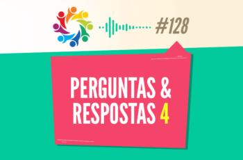 TRIBO FORTE #128 – PERGUNTAS & RESPOSTAS 4