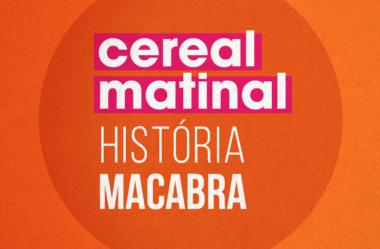 A HISTÓRIA MACABRA DO CEREAL MATINAL (CHOCANTE!)