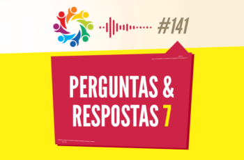 TRIBO FORTE #141 – PERGUNTAS & RESPOSTAS 7