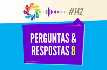 TRIBO FORTE #142 – PERGUNTAS & RESPOSTAS 8