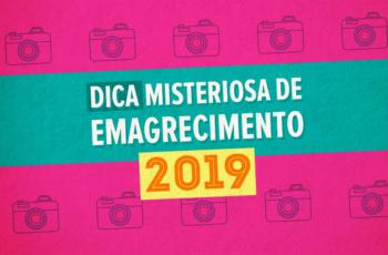 📱DICA MISTERIOSA DE EMAGRECIMENTO PARA 2019 (SIMPLES E PODEROSA!)