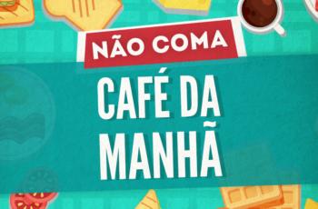 NÃO COMA CAFÉ DA MANHÃ SEM VER ISSO ANTES (EMAGRECIMENTO!)