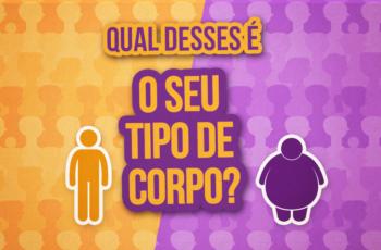 QUAL DESTES 4 TIPOS DE CORPO É O SEU? (IMPORTANTE!)