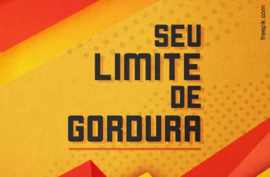 """VOCÊ SABE SEU """"LIMITE PESSOAL DE GORDURA""""? BOMBA RELÓGIO!"""