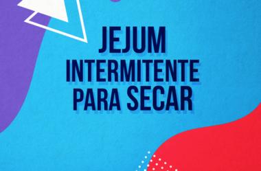 9 FORMAS DE FAZER JEJUM INTERMITENTE PARA SECAR A BARRIGA E PERDER PESO
