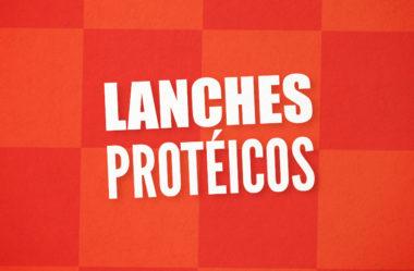 9 IDÉIAS PARA LANCHES PROTÉICOS SAUDÁVEIS NA ALIMENTAÇÃO FORTE