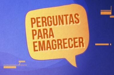 FAÇA 8 PERGUNTAS ANTES DE COMEÇAR UMA DIETA