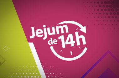JEJUM DE 14H PARA EMAGRECIMENTO E SAÚDE