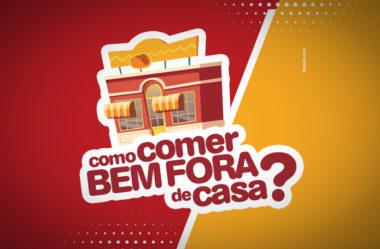 GUIA DEFINITIVO P/ COMER BEM FORA DE CASA | ALIMENTAÇÃO FORTE!