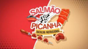 Salmao vs picanha | batalha nutricional