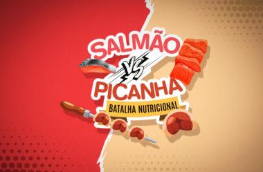 SALMÃO VS. PICANHA | BATALHA NUTRICIONAL