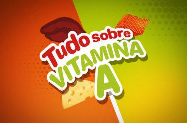 VITAMINA A | VISÃO, IMUNIDADE, MELHORES FONTES, ETC