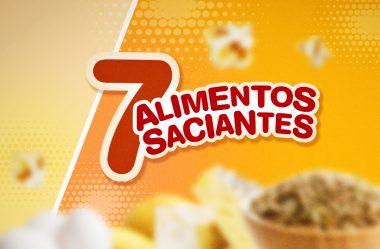 7 ALIMENTOS SACIANTES PARA MATAR A FOME + FÁCIL!