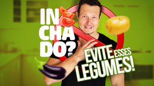 2. INCHADO e Intestino Irritado Legumes TÓXICOS!_EDV