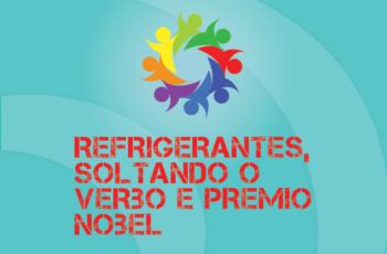 TRIBO FORTE #033 – REFRIGERANTES, SOLTANDO O VERBO E PRÊMIO NOBEL