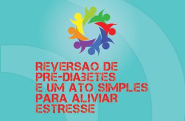 TRIBO FORTE #036 – REVERSÃO DE PRÉ-DIABETES E UM ATO SIMPLES PARA ALIVIAR ESTRESSE