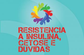 TRIBO FORTE #022 – RESISTÊNCIA A INSULINA, CETOSE, DÚVIDAS E 2 BALELAS