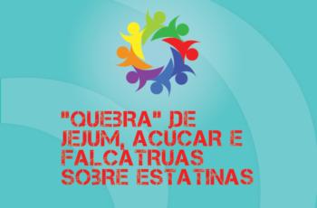 """TRIBO FORTE #042 – """"QUEBRA"""" DE JEJUM, AÇÚCAR E FALCATRUAS SOBRE ESTATINAS"""