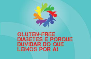 TRIBO FORTE #054 – GLUTEN-FREE, DIABETES E PORQUE DUVIDAR DO QUE LEMOS POR AÍ