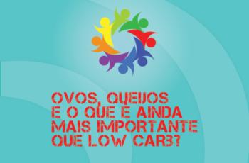 TRIBO FORTE #055 – OVOS, QUEIJOS E AINDA: O QUE É BEM MAIS IMPORTANTE QUE LOW CARB PARA SAÚDE?