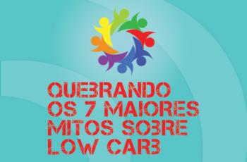 TRIBO FORTE #029 – QUEBRANDO OS 7 MAIORES MITOS SOBRE ALIMENTAÇÃO LOW CARB
