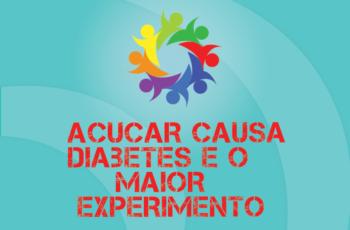 TRIBO FORTE #031 – AÇÚCAR CAUSA DIABETES E O MAIOR EXPERIMENTO NA SAÚDE PÚBLICA